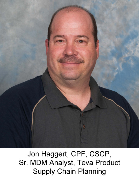 Jon Haggert, CPF, CSCP,  Sr. MDM Analyst, Teva Product Supply Chain Planning